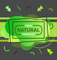 banner for natural product with green text on vector image