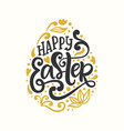 happy easter egg badge emblem with lettering vector image