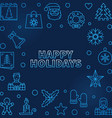 happy holidays blue colored outline frame vector image