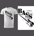 t-shirt with musical slogan and bass guitar vector image
