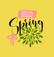 floral card with blossoming hello spring lettering vector image vector image