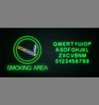 glowing neon sign smoking area with alphabet vector image