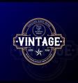 old classic retro vintage badge stamp emblem vector image vector image