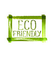 eco friendly concept logo on grunge green frame vector image