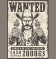 Vintage western wanted monochrome poster