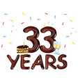 33 year happy birthday card with cake vector image vector image
