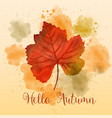 autumn watercolor background with beautiful leaf vector image vector image