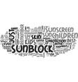 best sunscreen for children sunblocks are better vector image vector image