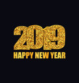 happy new year banner gold glitter 2019 numbers vector image vector image
