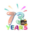 73 years anniversary celebration greeting card vector image vector image