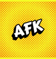 afk acronym background vector image vector image