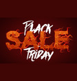 black friday sale text with red fire flames vector image vector image
