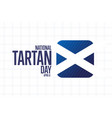 happy national tartan day april 6 holiday vector image vector image