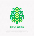 birch whisk thin line icon spa treatment vector image