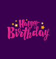 happy birthday banner birth party holiday vector image