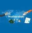 mudharabah or mudarabah way doing conduct vector image vector image