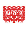 papel picado mexican paper decorations for party vector image vector image