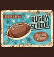 rugby school rusty metal plate sport game vector image vector image