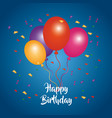 happy birthday card bunch balloons confetti vector image