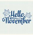 hello november lettering composition flyer or vector image