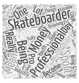 pro skateboarding Word Cloud Concept vector image vector image