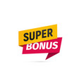 red and yellow super bonus isolated sticker vector image vector image
