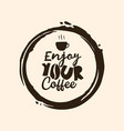 coffee quote with circle brush vector image