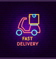fast delivery scooter neon label vector image
