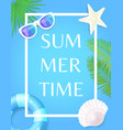 summertime poster with frame lifebuoy and seashell vector image vector image
