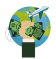 travel world around hand hold money plane vector image vector image