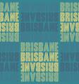 brisbane australia seamless pattern vector image vector image