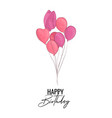 happy birthday greeting card with pink balloons vector image vector image