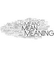 meaning word cloud concept vector image vector image