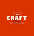 serif font and craft beer label template vector image vector image