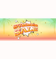 summer sale banner with exploding speech bubble vector image vector image