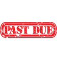 Past due stamp vector image