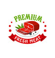 premium fresh meat logo template design badge for vector image vector image