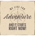 Retro style adventure label design Live for vector image