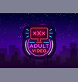 adult video neon sign design template neon logo vector image