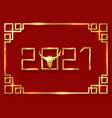 gold frame chinese new year 2021 year ox vector image