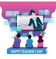 happy teachers day on digital lifecycle vector image vector image