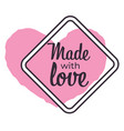 made with love isolated icon souvenirs and vector image vector image