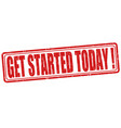 get started today stamp vector image