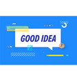 good idea in design banner template for vector image vector image