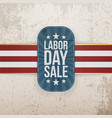 Labor Day Sale patriotic Tag with Stars vector image vector image