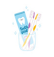 tooth paste and brushes cartoon vector image