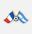 flags france versus argentine with soccer ball vector image