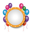card decoration empty frame balloons party vector image vector image