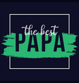 father t shirt design for print vector image vector image