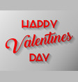 happy valentine day lettering card vector image